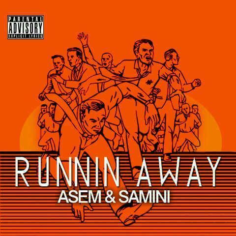 Asem Samini Runnin Away