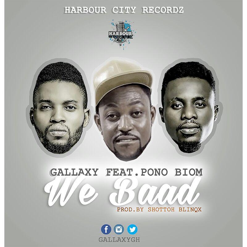 Gallaxy We Baad Feat