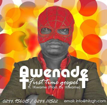 Awenade First Time Gospel Ft