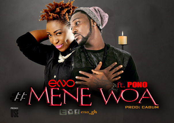 Eno Ft Yaa Pono Mene Woa Pro By @cabumonline
