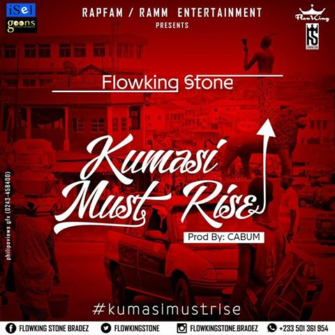 FlowKing Stone Kumasi Must Rise Mixed By @Denswag