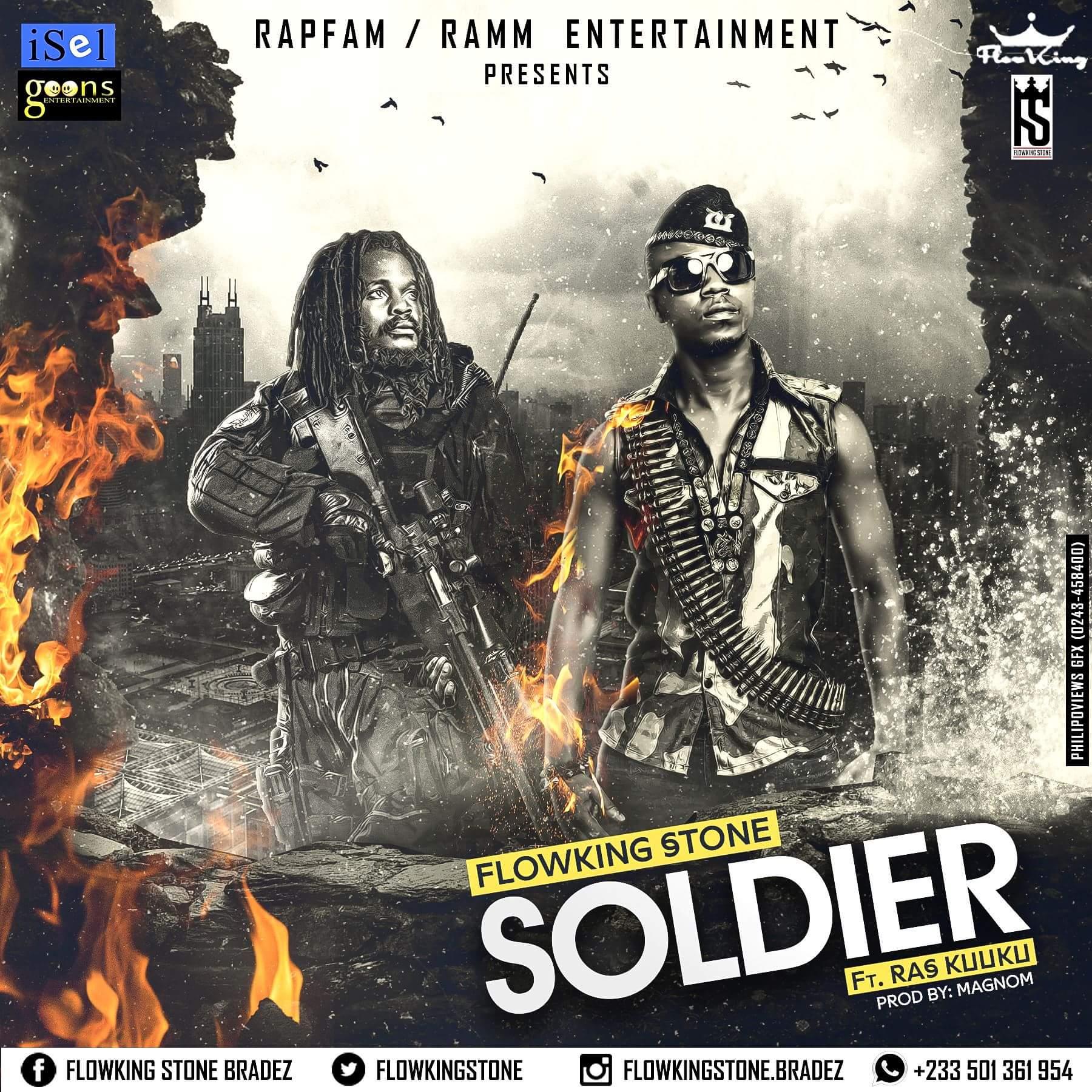 FlowKing Stone Soldier ft Ras Kuuku Prod