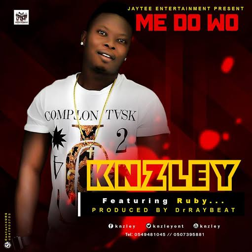 Knzley Me Do Wo feat Ruby Prod by drraybeat
