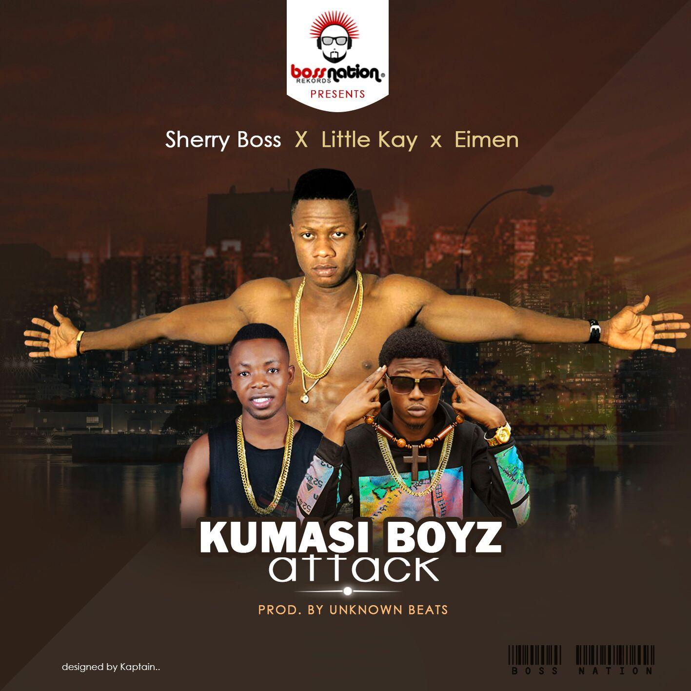 Sherry Boss Little Kay Elimen Kumasi Boyz Attack