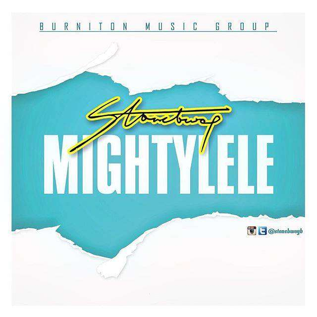 StoneBwoy – Mightylele Prod By Beatz Dakay