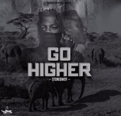 Stonebwoy Go Higher Prod by Beatz Dakay