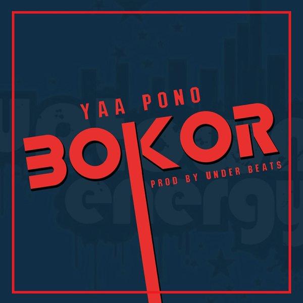 Yaa Pono Bokor Prod By Undabeatz