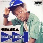 Opanka Forward Ever ft