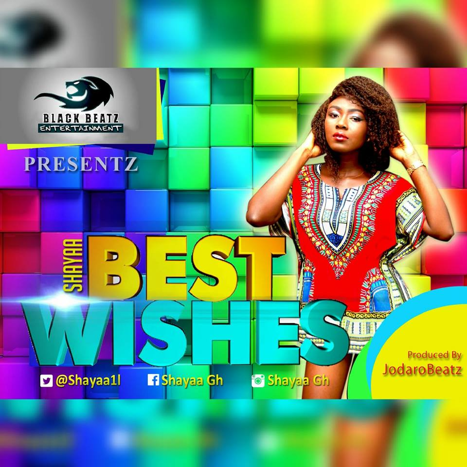 Shayaa Best Wishes Prod By Jodaro