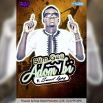Slim Gee Adom Bi ft DunsinSweet Lyps Prod by Cash