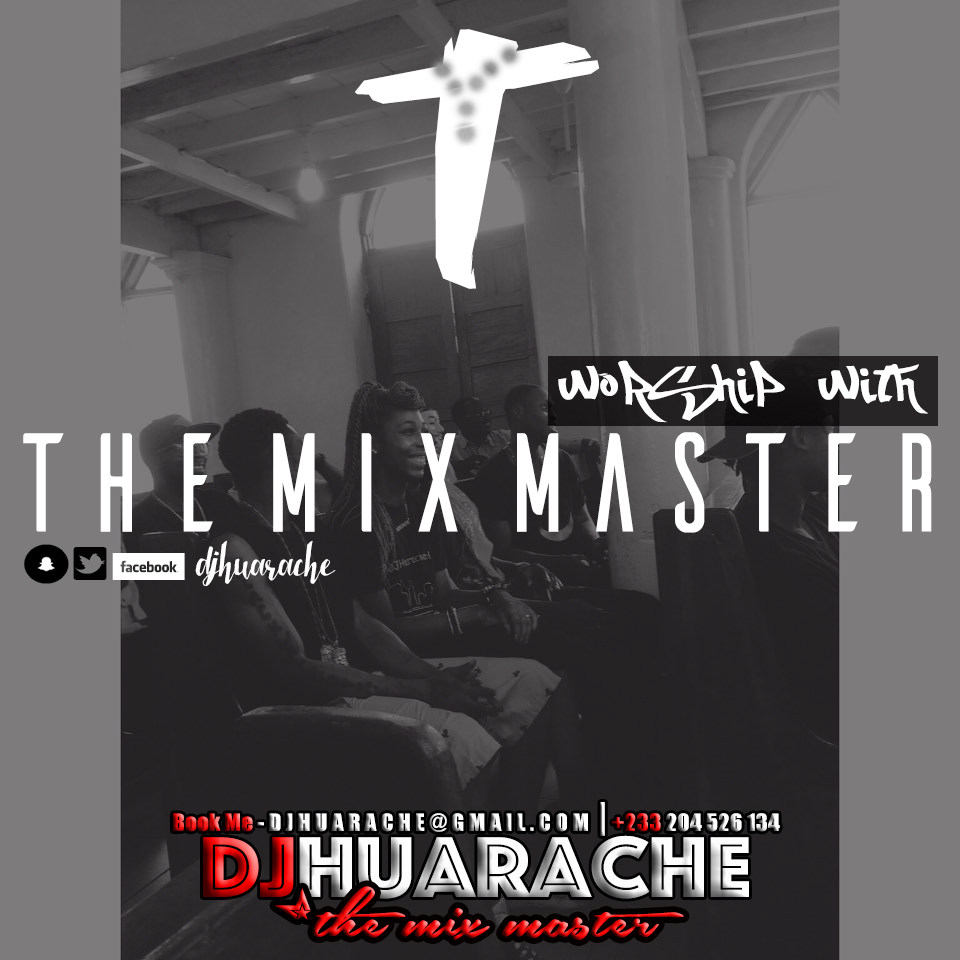 Worship With TheMixMaster Gospel Mix
