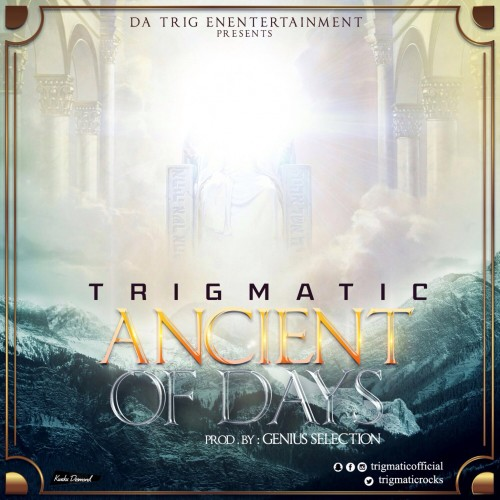 Trigmatic Ancient of Days Prod