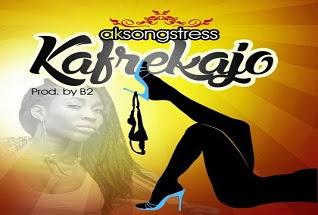 AK Songstress Kafrekajo Prd By B  Copy