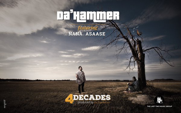 Da' Hammer –  Decades ft Nana Asaase