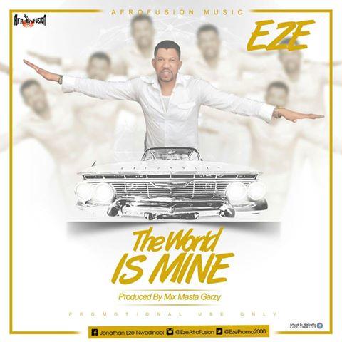Eze The World Is Mine Prod