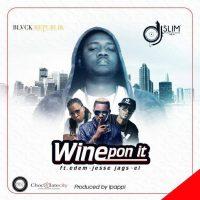 DJ Slim – Wine Pon It ft E