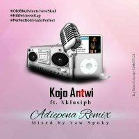 Kojo Antwi Adiepena Remix ft XKlusiph