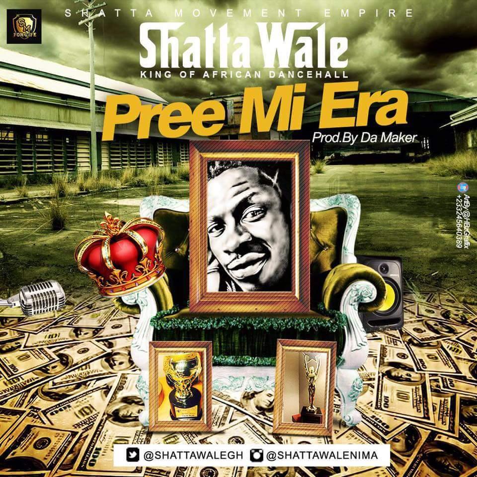Shatta Wale Pree Mi Era Prod