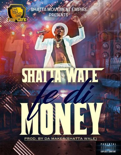Shatta Wale Fe Di Money Prod