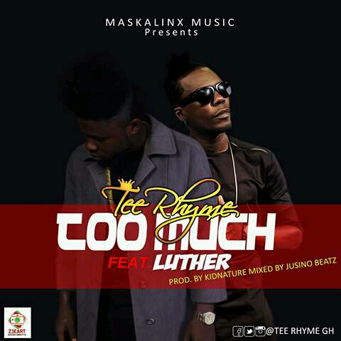 Tee Rhyme ft Luther Too Much Prod