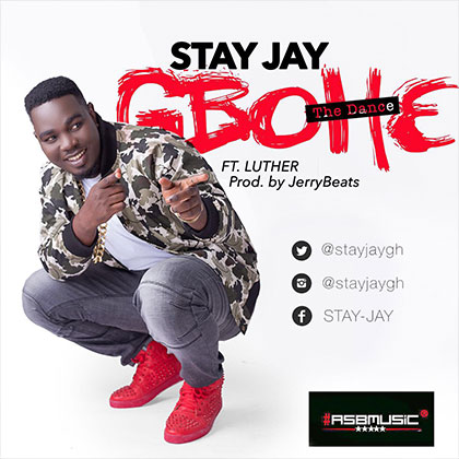 Stay Jay ft Luther Gbohe
