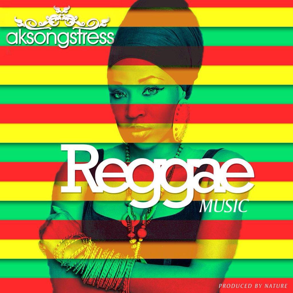 AK Songstress – Reggae Music Prod By Nature