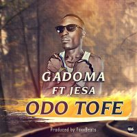 Gadoma Odo Tofe Feat