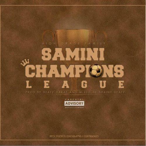 Samini Champions League Mixed By Brainy Beatz
