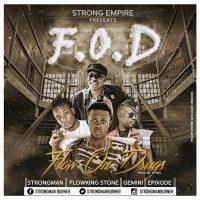 Strongman Flow On Drugs Feat Flowking Stone Gemini Epixode