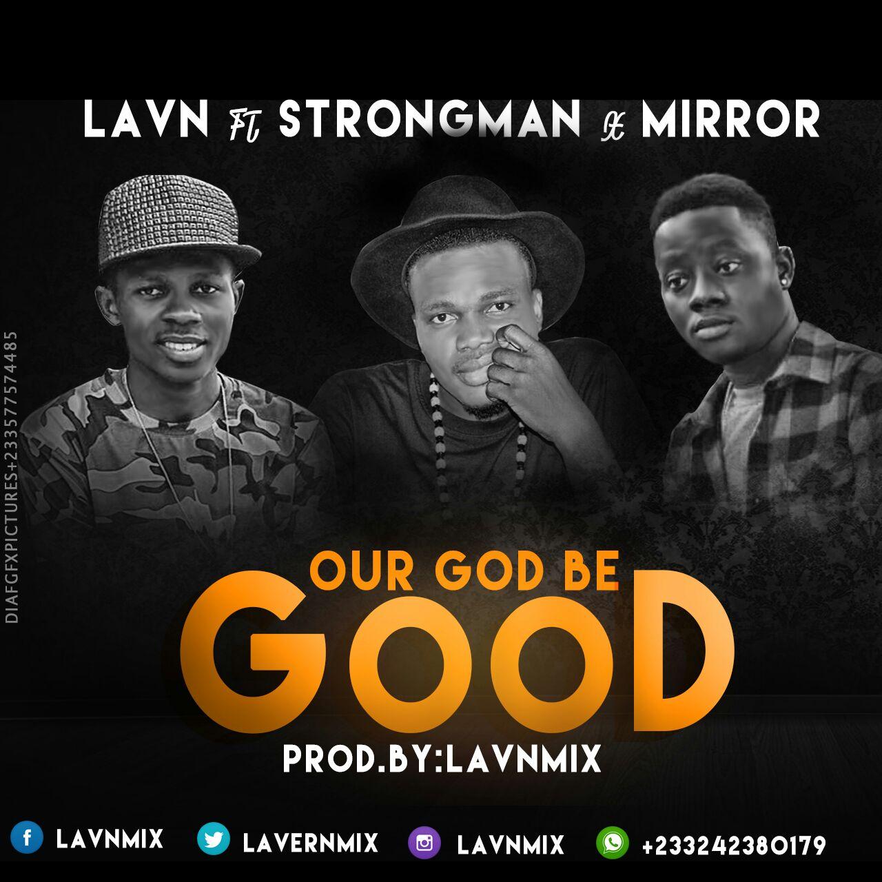 artwork LAVN OUR GOD BE GOOD ft STRONGMAN MIRROR