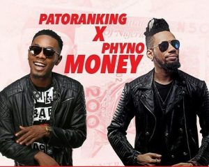 patoranking-ft-phyno-money