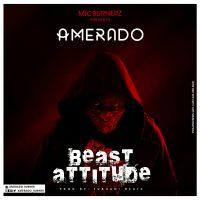 Amerado Beast Attitude Prod