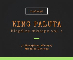 king-paluta-eboso-mixed-by-denswag