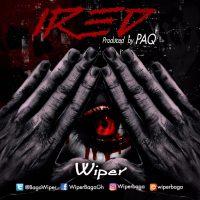 Wiper Eye Red Afoo Ya Prod by Paq