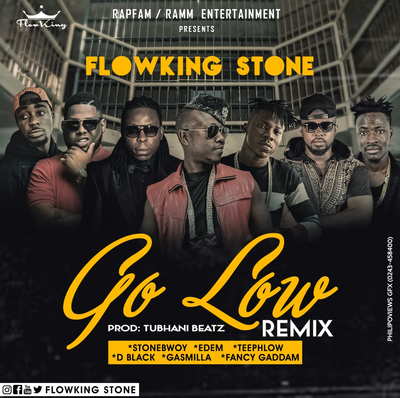 FowKing Stone – Go Low Remix ft Stonebwoy Edem D Black Teephlow Gasmilla Fancy Gadam Prod by TubhaniBeatz