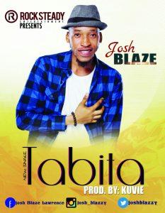 josh-blaze-tabita-prod-by-kuvie