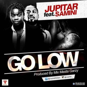 jupitar-go-low-ft-samini-prod-by-mix-masta-garzy