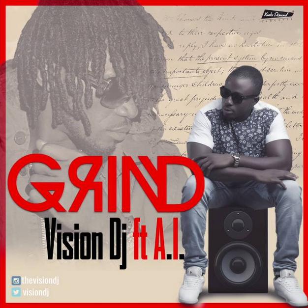 Vision Dj Ft A.I. - Grind