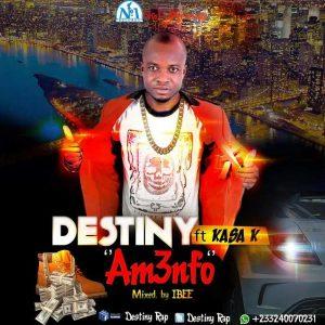 destiny-ft-kasa-k-amenfo-prod-by-no-1records