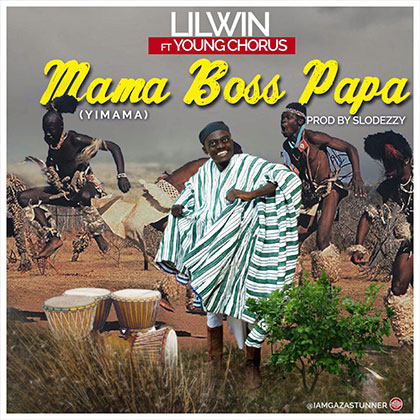 Lil Win Ft Young Chorus – Mama Boss Papa