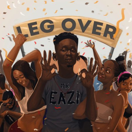 Mr Eazi – Leg Over Prod