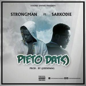 strongman-pieto-datso-feat-sarkodie-prod-by-denswag