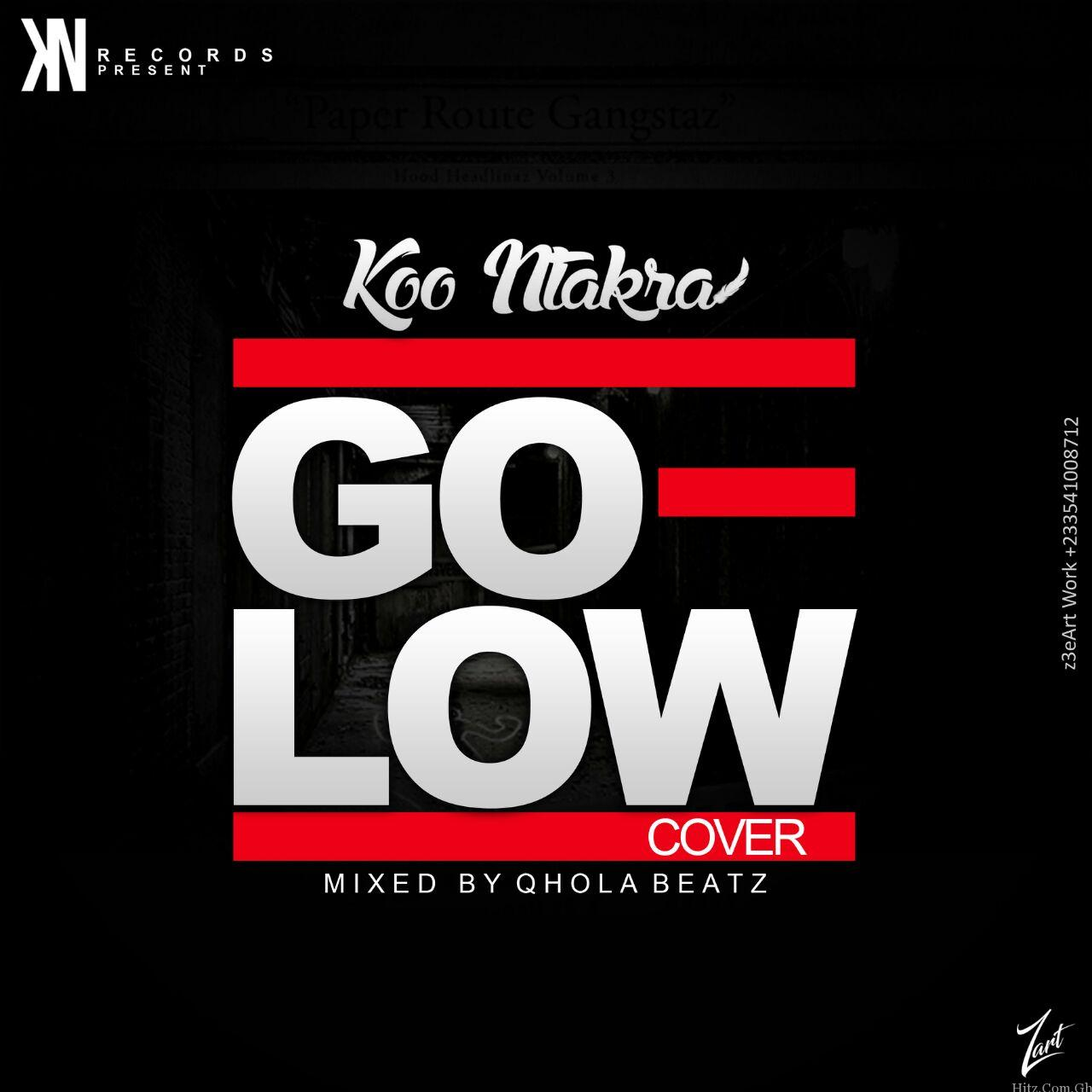 Koo Ntakra Go Low Cover Mixed by Qhola Beat