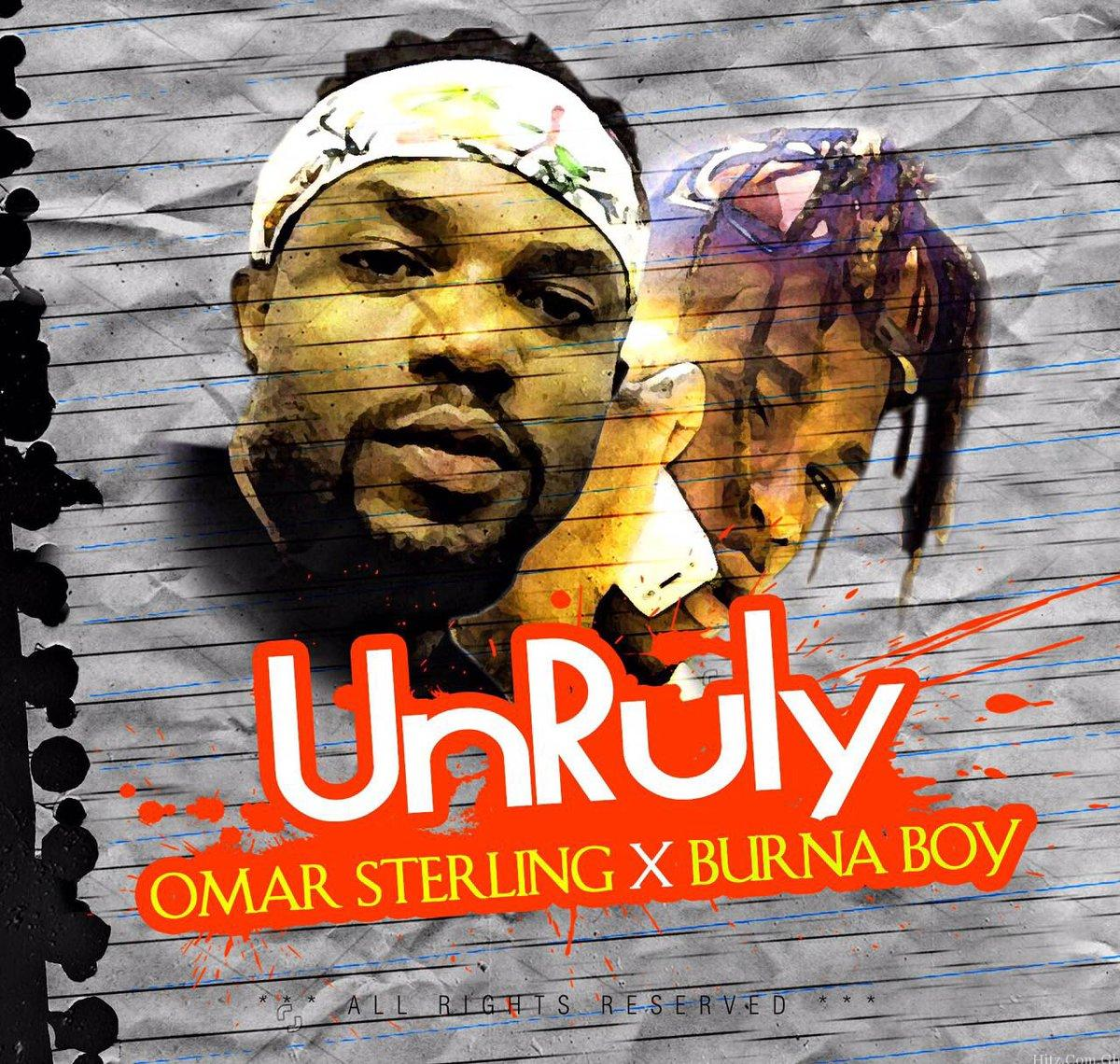 Omar Sterling – Unruly ft Burna Boy Prod By KillBeatz