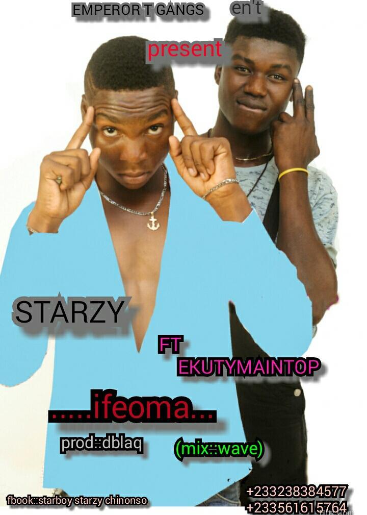 Starzy Ft Ekutymaintop Ifeoma