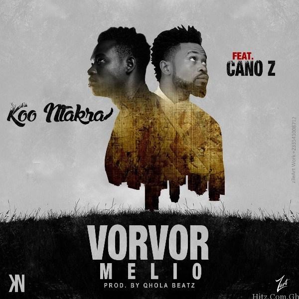 Koo Ntakra – Vorvor Melio Feat