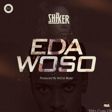 Shaker Edawoso Prod by M