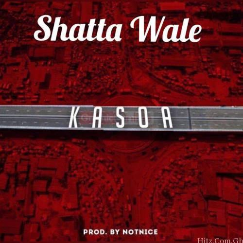 Shatta Wale – Kasoa Prod
