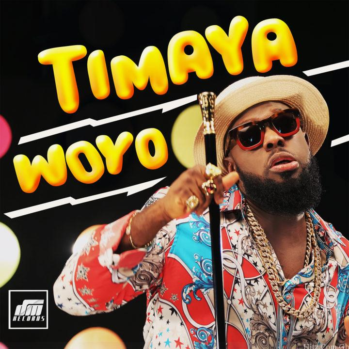 Timaya Woyo Prod
