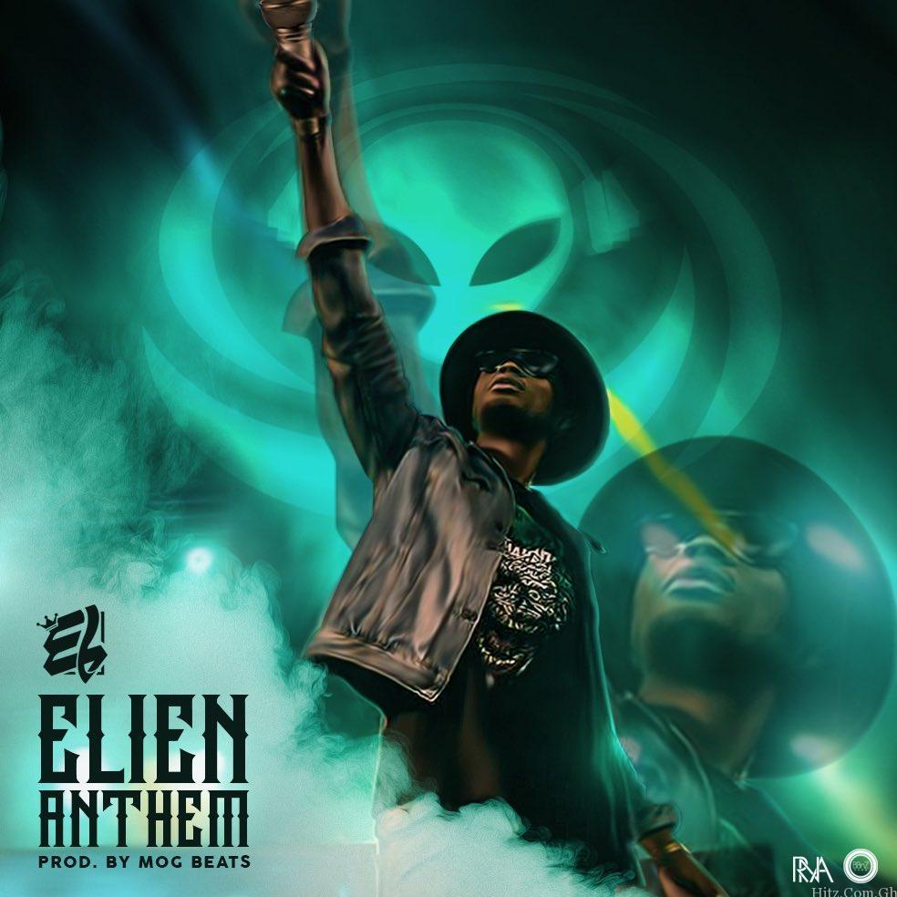 EL ELien Anthem Prod By MOG Beatz